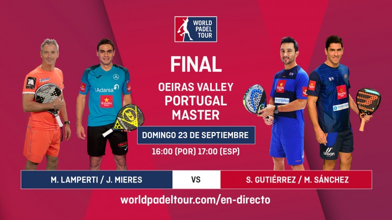 Watch The Semifinals Of The Oeiras Valley Portugal Master Live World Padel Tour