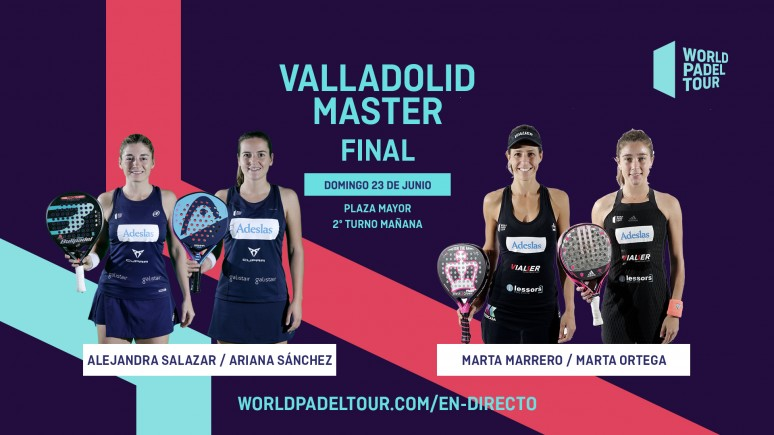 Sigue La Final Femenina Del Valladolid Master 2019 En Directo World Padel Tour