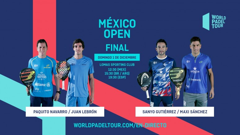 Vive En Directo Este Domingo La Gran Final Del México Open World Padel Tour