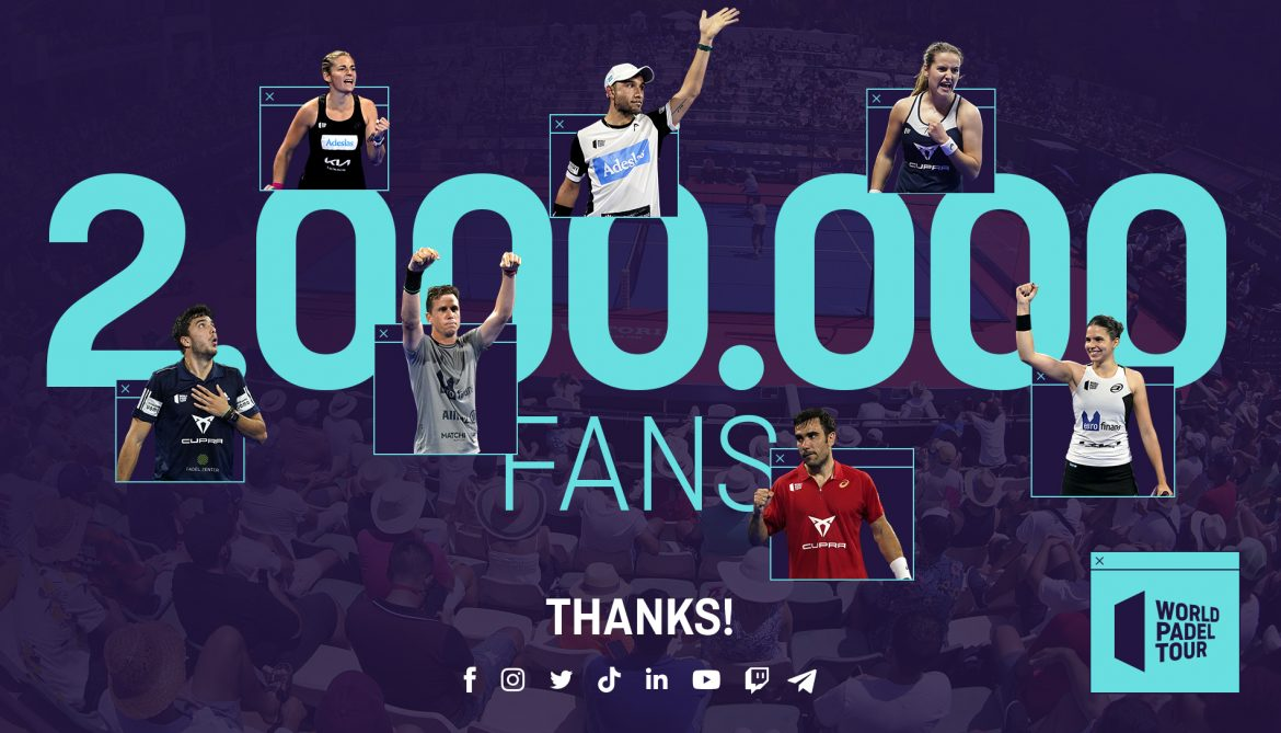 We are now TWO MILLION fans of World Padel Tour!